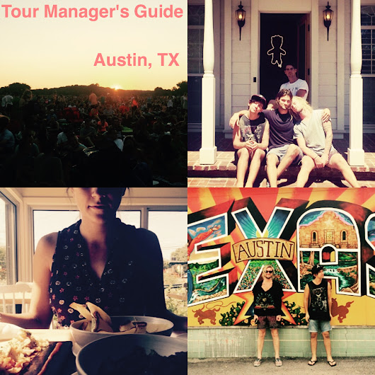 Tour Manager's Guide: Austin