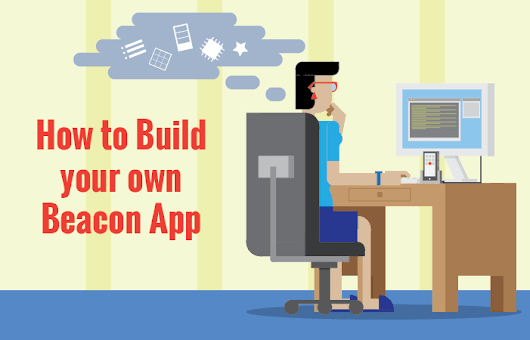5 Tips for Building a Successful Beacon App