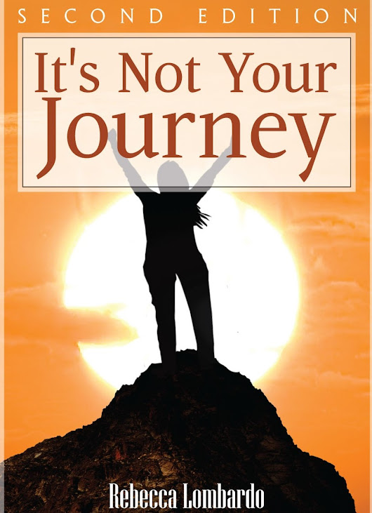 It's Not Your Journey by Rebecca Lombardo - Indie Book Promo