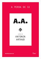 A.A. | Antonin Artaud