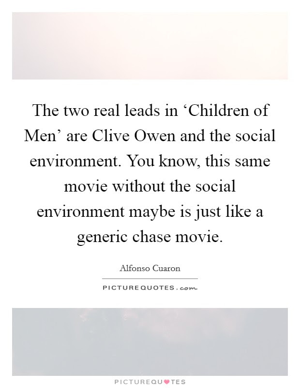 The Two Real Leads In Children Of Men Are Clive Owen And