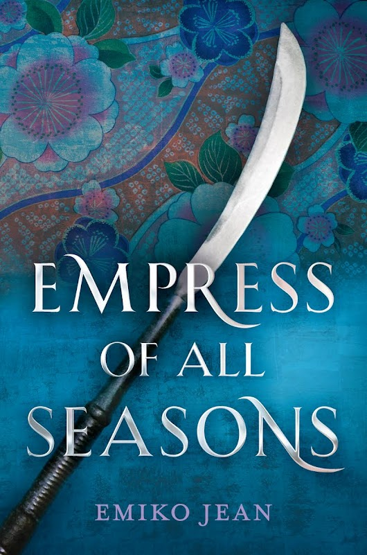 REVIEW: Empress of All Seasons by Emiko Jean