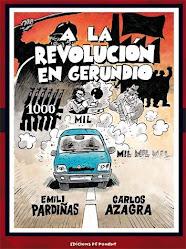 A LA REVOLUCIÓN EN GERUNDIO