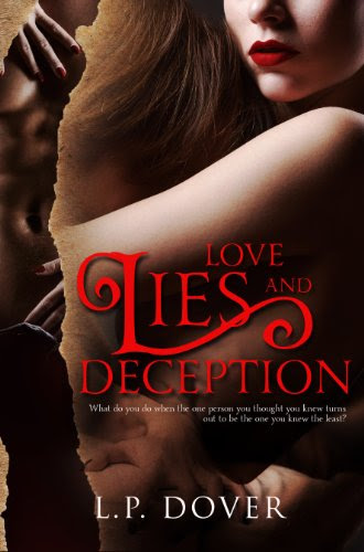 Love, Lies, and Deception by L.P. Dover
