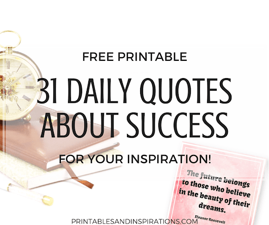 31 Inspirational Quotes About Success – Free Printable Quotes!
