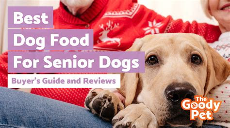 senior dog foods july  thegoodypet