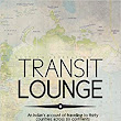 Transit lounge by Sunil Mishra- Review