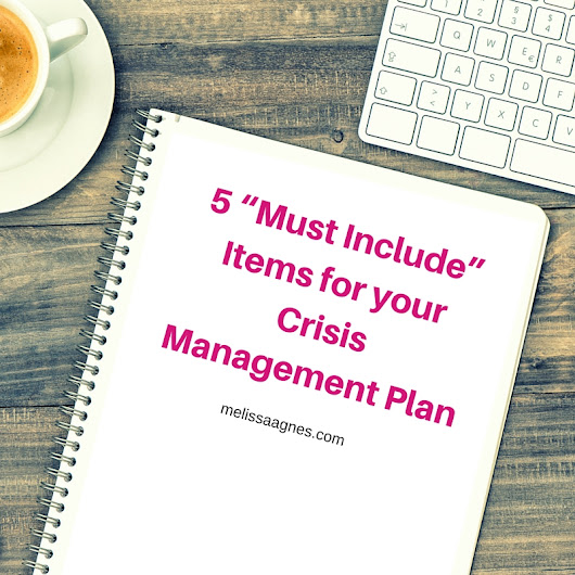 "5 ""Must Include"" Items for your Crisis Management Plan"