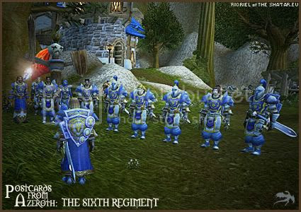 Postcards of Azeroth: The Sixth Regiment, by Rioriel Ail'thera of theshatar.eu