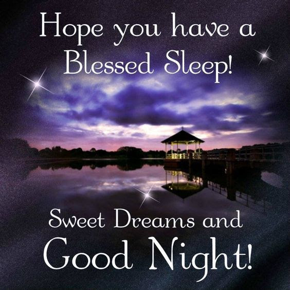 Hope You Have A Blessed Sleep Sweet Dreams And Good Night Pictures