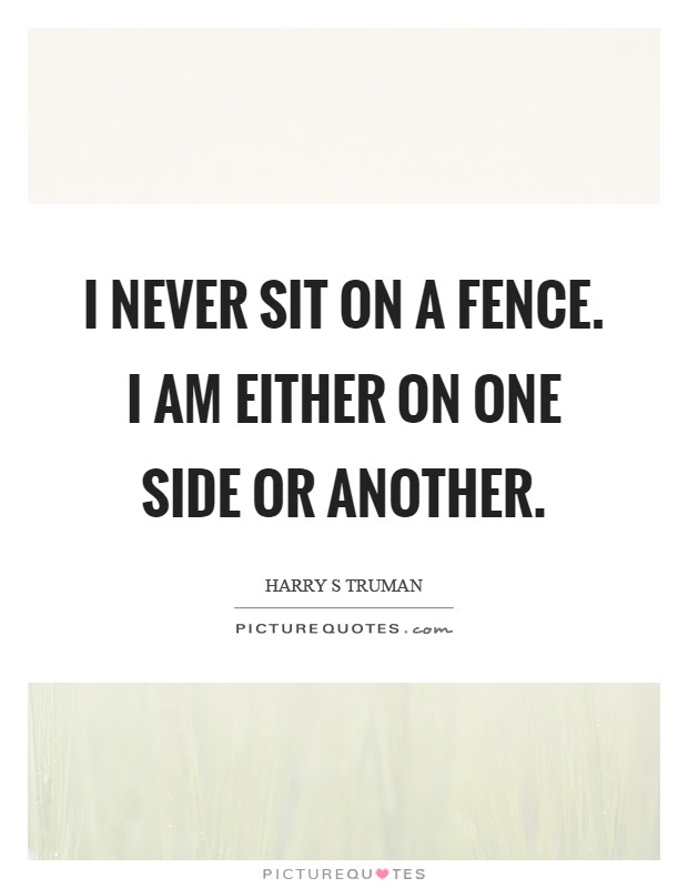 Fence Quotes Fence Sayings Fence Picture Quotes