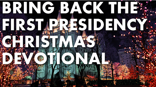 Thoughts on the 2013 (First Presidency) Christmas Devotional - This Week in Mormons