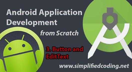 Android App Development Tutorial - Button and EditText
