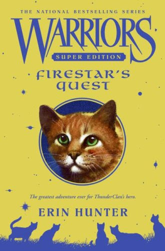 Firestar's Quest (Warriors Super Edition)