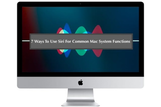 7 Ways To Use Siri For Your MacBook System Functions - AppleToolBox