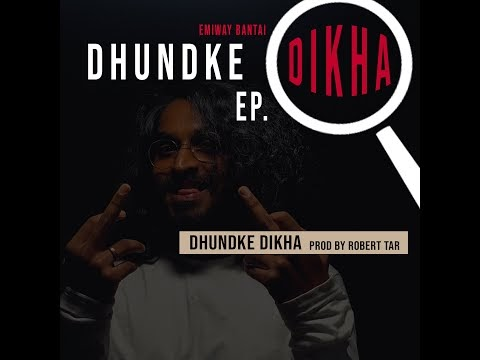 DHUNDKE DIKHA LYRICS हिंदी - Emiway | Robert Tar