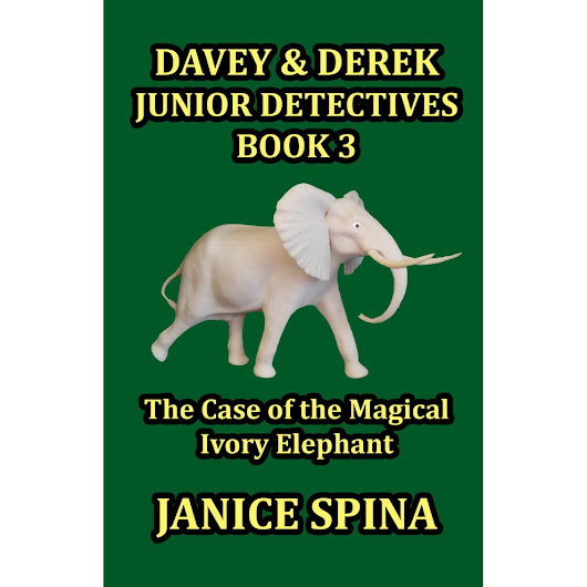 The Case of the Magical Ivory Elephant (Davey & Derek Junior Detectives #3) by Janice Spina — Reviews, Discussion, Bookclubs, Lists