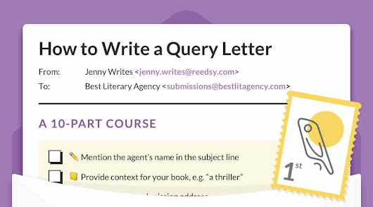 How to Write a Query Letter Agents Can't Resist • Reedsy Learning