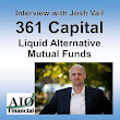 #23 Josh Vail, 361 Capital - Liquid Alternative Mutual Fund Investment - Fee Only Financial Planners