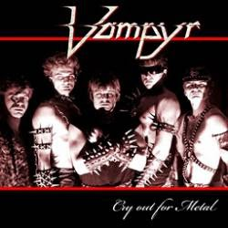 Vampyr Cry Out For Metal