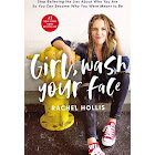 Girl, Wash Your Face: Stop Believing the Lies about who You are So You Can Become who You Were Meant to be [Book]