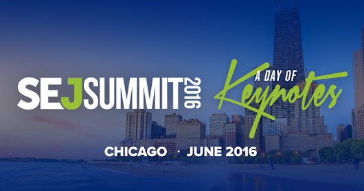 SEJ Summit 2016 Chicago. Conference For SEOs by SEOs | SEJ