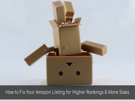 How to Fix Your Amazon Listing for Higher Rankings & More Sales - Marketing Words Blog