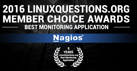 "Nagios Named 2016 ""Network Monitoring Application of the Year"" from LinuxQuestions.org"