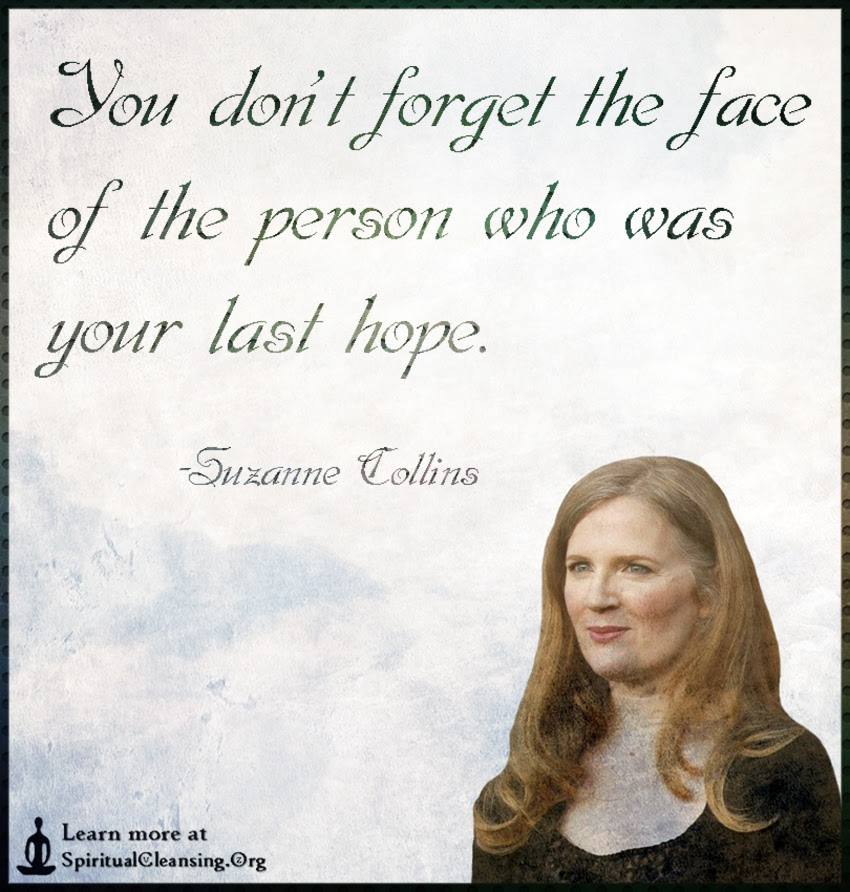 You Dont Forget The Face Of The Person Who Was Your Last Hope