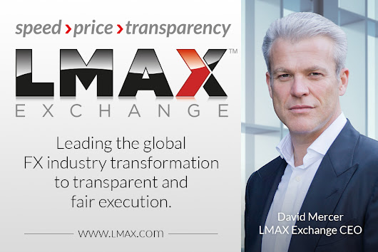 LFP096 – A Deep Dive into Marketplaces in the Fintech Age with David Mercer CEO LMAX Exchange | London Fintech Podcast