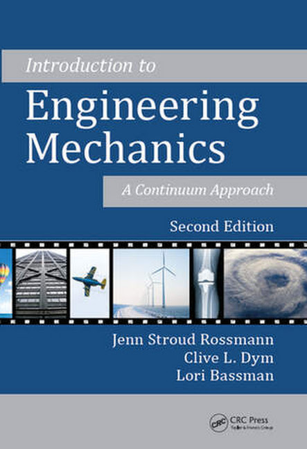 Introduction to Engineering Mechanics A Continuum Approach (2nd Edition)