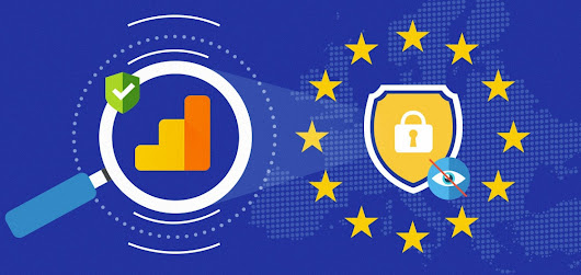 5 Actionable Steps to GDPR Compliance with Google Analytics | Blast