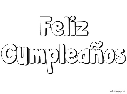 image feliz cumpleanos happy birthday in spanish coloring page - Feliz Cumpleanos Coloring Pages