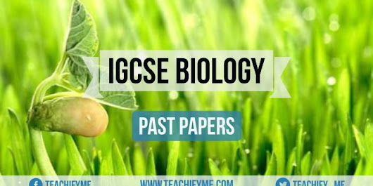 IGCSE Biology Past Papers - TeachifyMe
