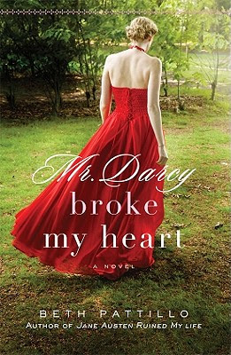 Mr. Darcy Broke My Heart Cover