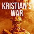 Kristian's War by Peter Wisan