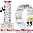 The 10 Tell-Tale Signs of Deception