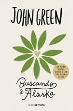 Buscando a Alaska John Green