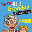 Harry Helps Grandpa Remember Giveaway - Karen Tyrrell