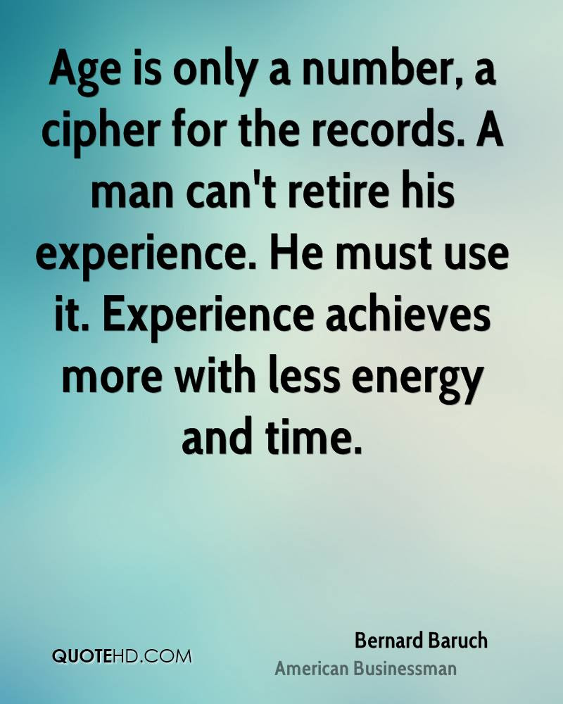 Bernard Baruch Experience Quotes Quotehd