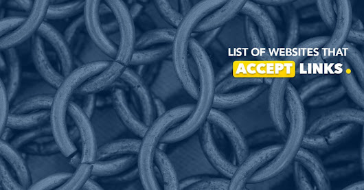Ultimate List of Authority Domains Accepting Backlinks