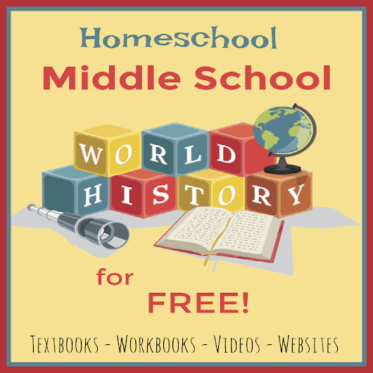Homeschool Middle School World History for Free