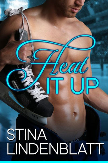 Heat it Up: Off the Ice - Book One