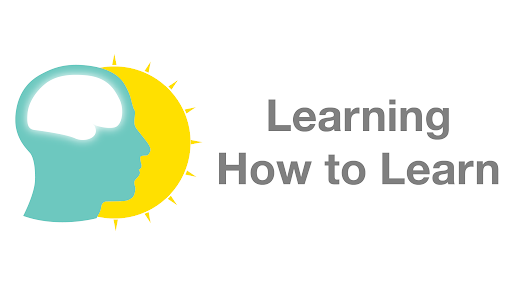 Learning How to Learn: Powerful mental tools to help you master tough subjects - University of California, San Diego | Coursera