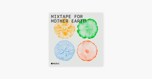 Mixtape for Mother Earth on Apple Music