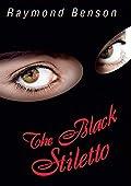 The Black Stiletto by Raymond Benson