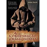 Livro - A Conspiração Franciscana