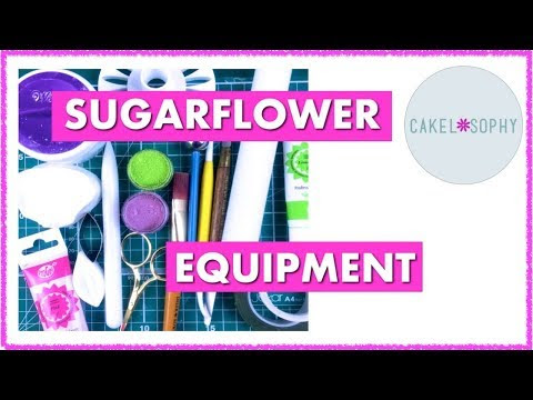 Video. Making Sugar Flowers: What Tools Will I Need?