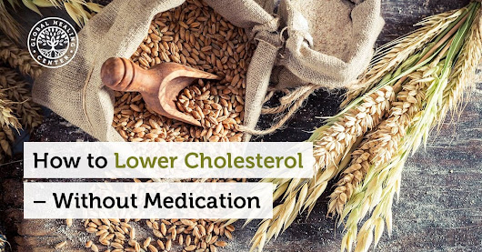 How to Lower Cholesterol – Without Medication