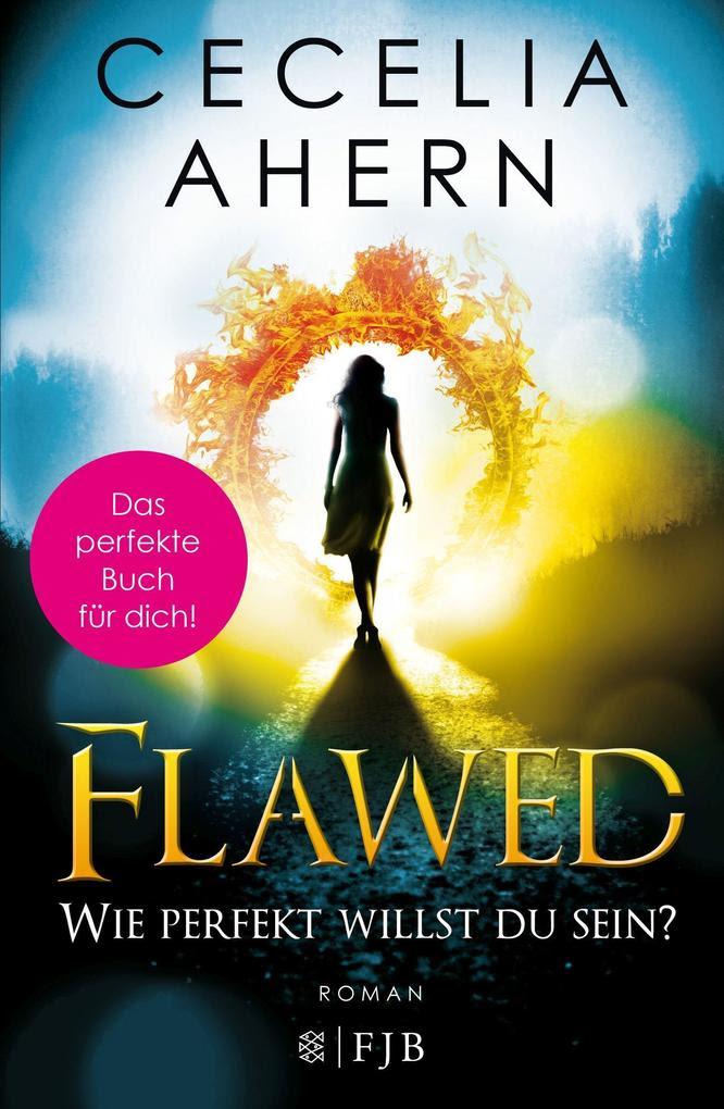 Flawed - Wie perfekt willst du sein? als Buch